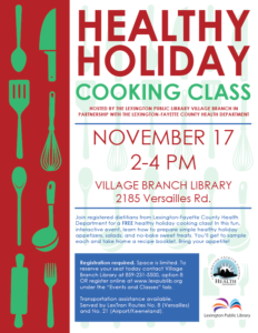 Healthy Holiday Cooking Class @ Village Branch Library | Lexington | Kentucky | United States